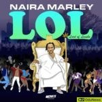 Naira Marley releases EP LOL