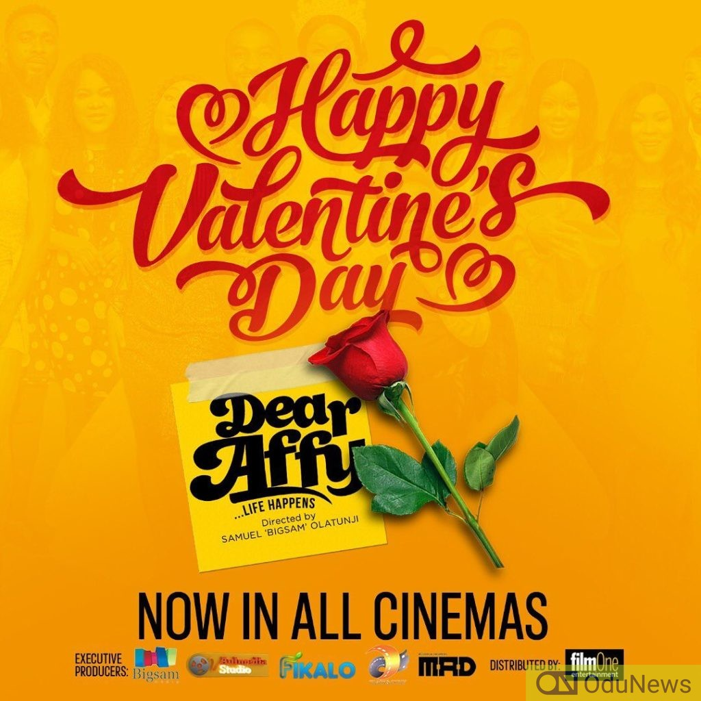 Dear Affy movie out in all cinemas across Nigeria today February 14, 2020