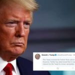 "Again, Twitter Flags Trump's Tweet For ""Glorifying Violence"""