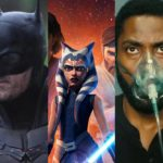 Why 'The Batman' Is No Longer Filming On Location, 'Star Wars' Animated Series Being Developed & 'Tenet' Release Threatened By COVID-19 Surge