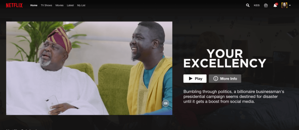 EbonyLife Films' blockbuster Your Excellency Streaming Now on Netflix