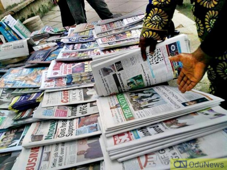 Nigerian Newspapers Today: Headlines & Highlights For Today